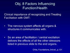 Why is it of clinical importance to recognize & treat Facilitation w/ OMT?